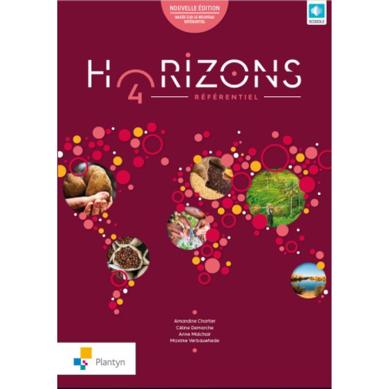 Horizons 4 - Nouvelle édition - Référentiel