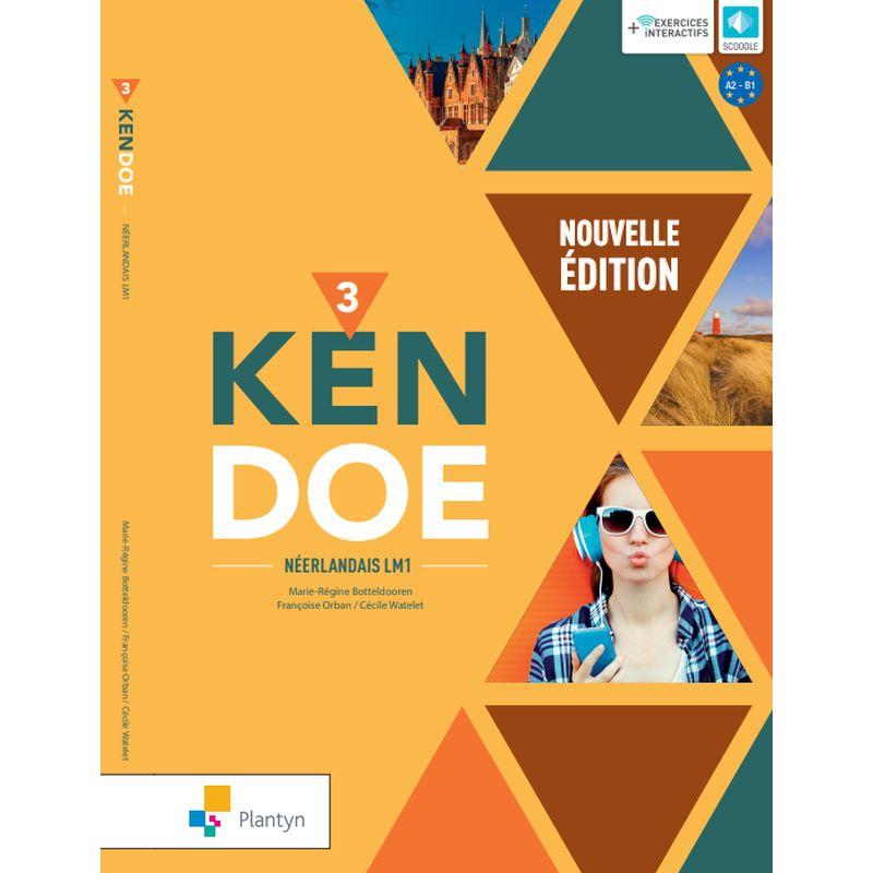 Kendoe 3 - Leerwerkboek - Nouvelle édition (+ Scoodle)