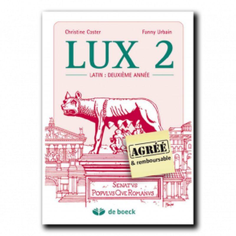 LUX 2 - Le latin deuxième année