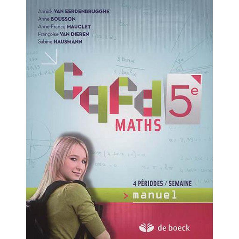 Cqfd Maths 5ème (4 pér./sem.) - Manuel (n.e.)
