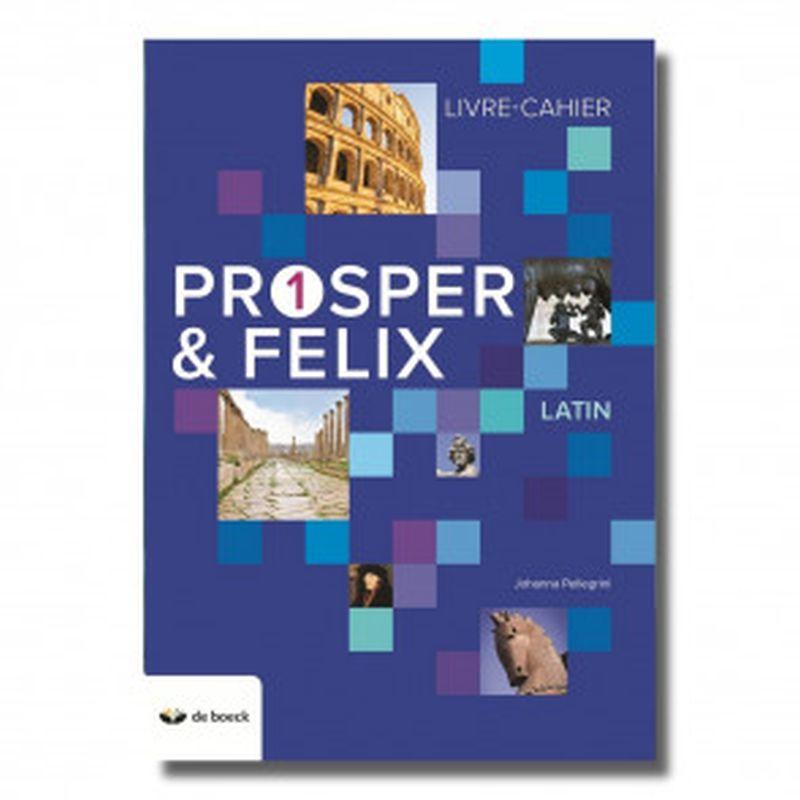 Prosper et Felix 1 - Livre-cahier (n.e.2018)