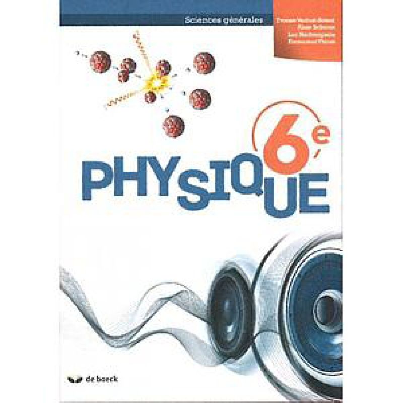 Physique 6e (Sciences générales) - manuel (2018)