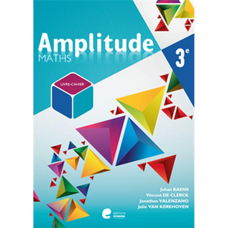 Amplitude 3ème - livre de l'eleve + cahier d'exercices