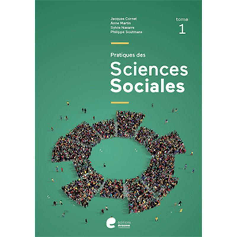 Pratiques des Sciences sociales - 2e degré (Tome 1) Ed. 2021
