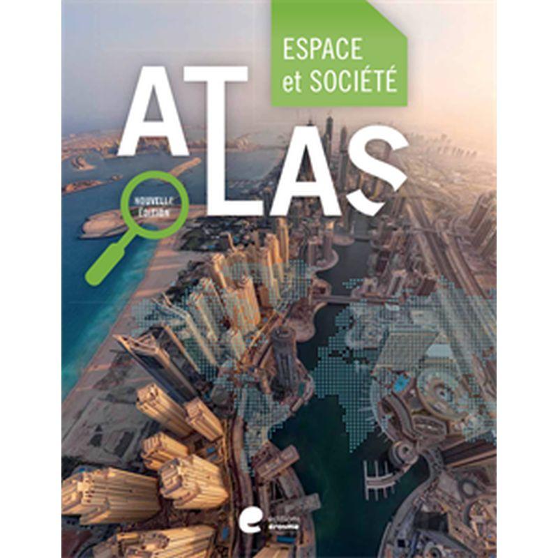 Atlas espace et societe edition 2015