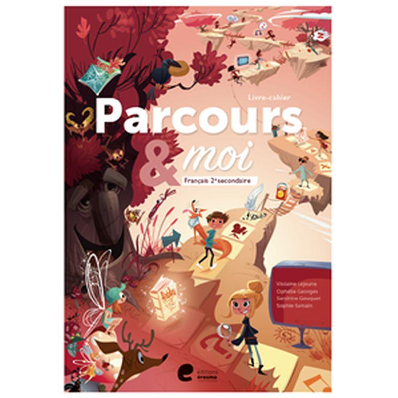 Parcours & moi 2e- recueil + cahier d'activites