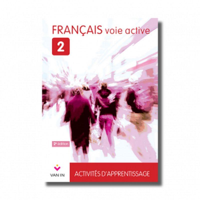 Français voie active 2 - Livre-cahier (NE 2015)