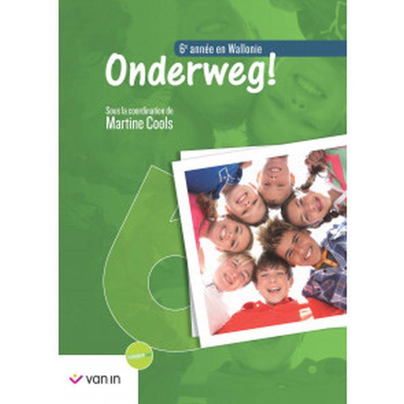 Onderweg ! 6 Wallonie Livre-cahier
