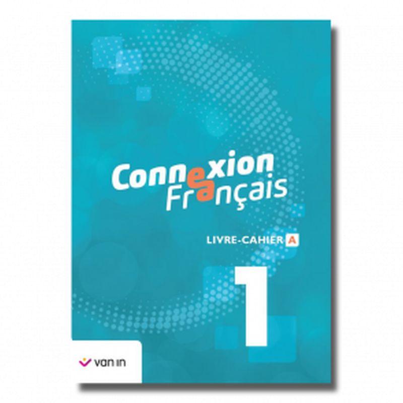 Connexion Français 1 - livre-cahier